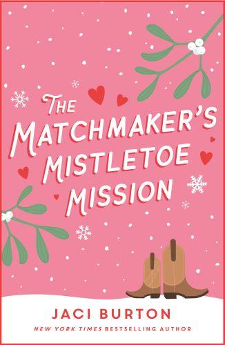 The Matchmaker's Mistletoe Mission